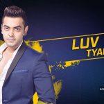 Luv Tyagi in bigg boss 2017