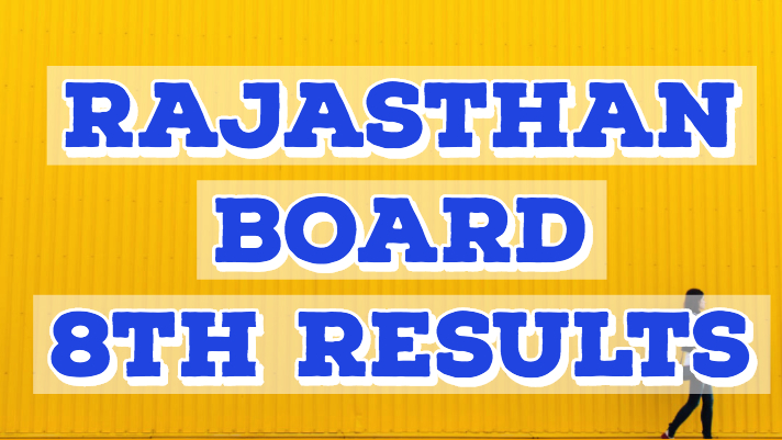 RBSE 8th Class Result 2019 rajresults nic in – Ajmer Board